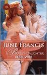 Pirate's Daughter, Rebel Wife - June Francis