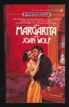 Margarita (Signet Regency Romance) - Joan Wolf
