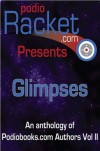 Podioracket Presents - Glimpses - Brian Rathbone, Brian Holtz, Heather Roulo, Rhonda Carpenter