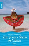 Ein ferner Stern in China - Barbara Bickmore