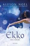 Ekko (Soul Seekers, #2) - Alyson Noel