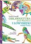 Obławantura przez Wążarłacza i Łowybryki wokół Żreka - Lewis Carroll
