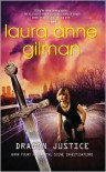 Dragon Justice  - Laura Anne Gilman