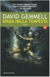 Spada nella tempesta - David Gemmell, Nicola Gianni