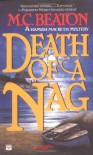Death of a Nag (Hamish Macbeth Mysteries, No. 11) - M. C. Beaton