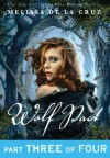 Wolf Pact, Part III - Melissa  de la Cruz