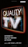 Quality TV: Contemporary American Television and Beyond (Reading Contemporary Television) - Janet McCabe, Kim Akass