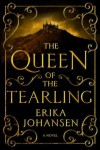 The Queen of the Tearling  - Erika Johansen