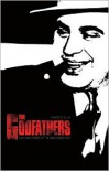 Godfathers: Lives and Crimes of the Mafia Mobsters -