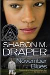 November Blues - Sharon M. Draper