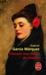 L'Amour aux temps du choléra - Annie Morvan, Gabriel García Márquez