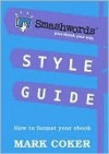 Smashwords Style Guide - Mark Coker