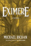 Eximere (The River Book 4) - Michael Richan