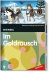 Im Goldrausch (SZ Junge Bibliothek Abenteuer, #9) - Will Hobbs