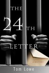 The 24th Letter - Tom Lowe