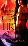 Breath of Fire - Tammy Kane