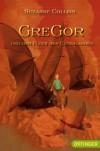 Gregor und der Fluch  des Unterlandes - Suzanne Collins