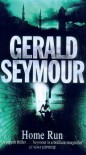 Home Run - Gerald Seymour