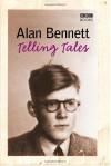 Telling Tales - Alan Bennett