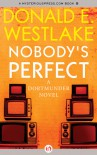 Nobody's Perfect - Donald E Westlake