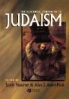 The Blackwell Companion To Judaism (Blackwell Companions To Religion) - Jacob Neusner, Alan J. Avery-Peck