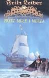 Przez mgły i morza - Fritz Leiber