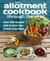 Allotment Cookbook Through the Year - Caroline Bretherton