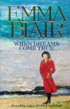 When Dreams Come True - Emma Blair