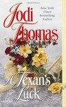 A Texan's Luck - Jodi Thomas
