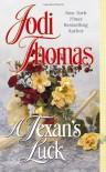 A Texan's Luck - Jodi Thomas