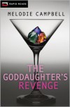 The Goddaughter's Revenge - Melodie Campbell