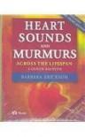 Heart Sounds and Murmurs Across the Lifespan (with Audiotape) - Barbara Erickson