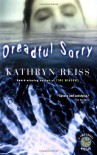Dreadful Sorry (Time Travel Mysteries) - Kathryn Reiss