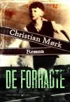 De forhadte - Christian Moerk