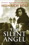 The Silent Angel - Heinrich Böll