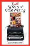 Time: 85 Years of Great Writing - Christopher Porterfield