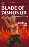 Blade of Dishonor (Omnibus Edition) - Thomas Pluck