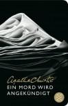 Ein Mord wird angekündigt: Roman - Agatha Christie