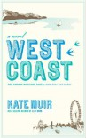 West Coast - Kate Muir