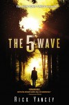 The 5th Wave: The First Book of the 5th Wave Series - Rick Yancey