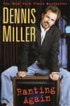 Ranting Again - Dennis Miller