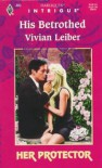 His Betrothed - Vivian Leiber