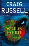 Wolfsfährte: Thriller - Craig Russell