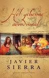 Het geheime avondmaal - Javier Sierra, Mia Buursma, S. Steenbergen