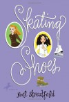 Skating Shoes - Noel Streatfeild