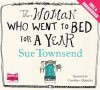 The Woman Who Went to Bed for a Year (Unabridged Audiobook) - Sue Townsend, narrated by Caroline Quentin