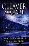 Cleaver Square (A DCI Morton Crime Novel) - Sean Campbell;Daniel Campbell