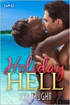 Holiday Hell - Eve Vaughn