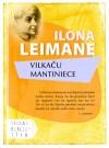 Vilkaču mantiniece - Ilona Leimane