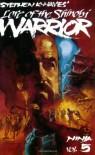 Lore of the Shinobi Warrior (Ninja, Vol. 5) (Ninja) - Stephen K. Hayes